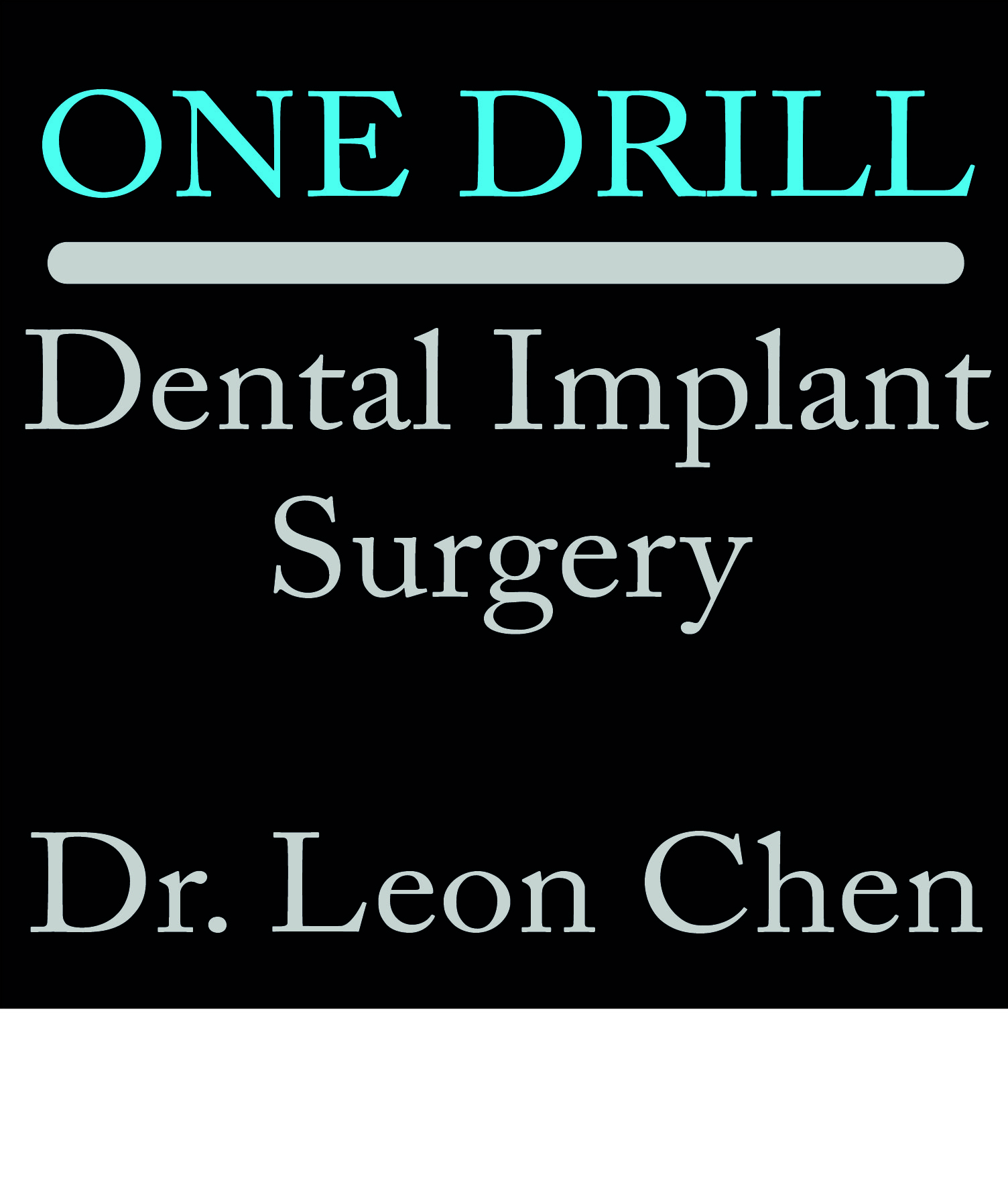 Dr Leon Chen and the One Drill Dental Implant
